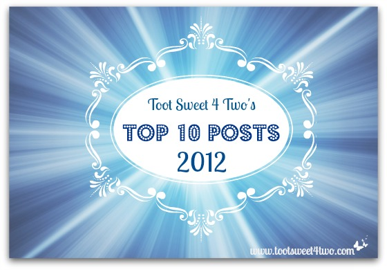 Toot Sweet 4 Two's Top 10 Posts of 2012 cover