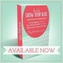 How to Grow Your Blog E-book sidebar photo 125x125