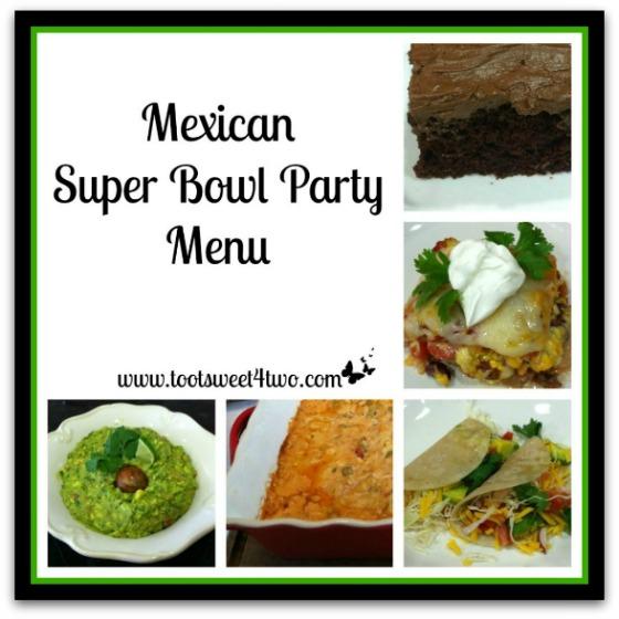 Mexican Super Bowl Party Menu