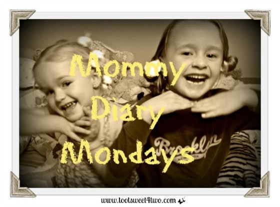 Welcome to Mommy Diary Mondays