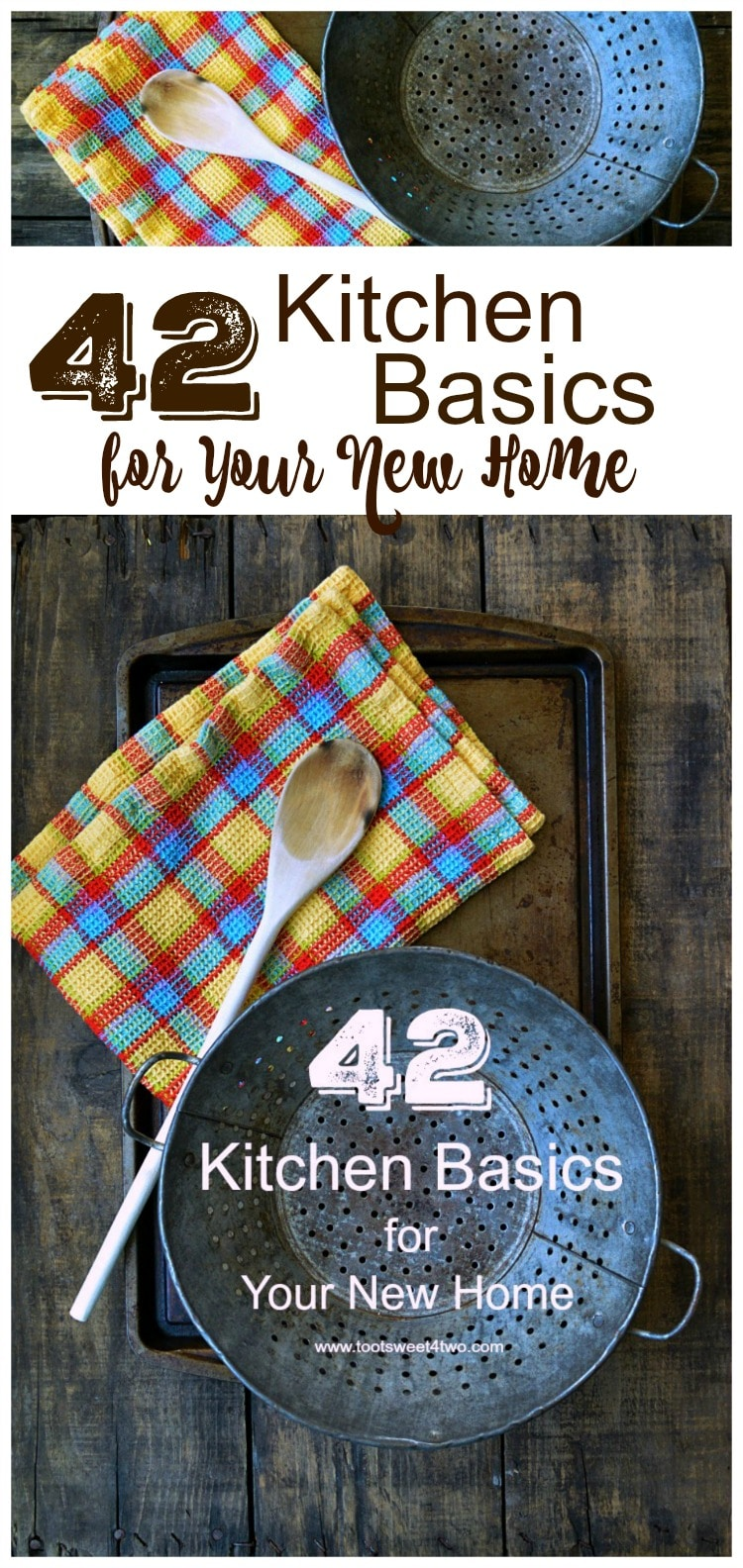 Do you know someone just getting their first place? Starting out, starting fresh, starting over? A cooking enthusiast, bride-to-be, newlywed, recent graduate or someone just getting their first apartment or home? 42 Kitchen Basics for Your New Home including a FREE printable checklist will get you started. | www.tootsweet4two.com