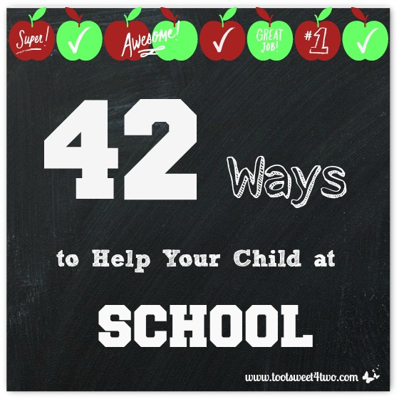 42 Ways to Help Your Child at School