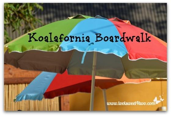Koalafornia Boardwalk umbrellas at the San Diego Zoo