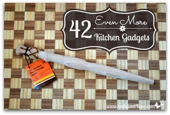 42 Even More Kitchen Gadgets
