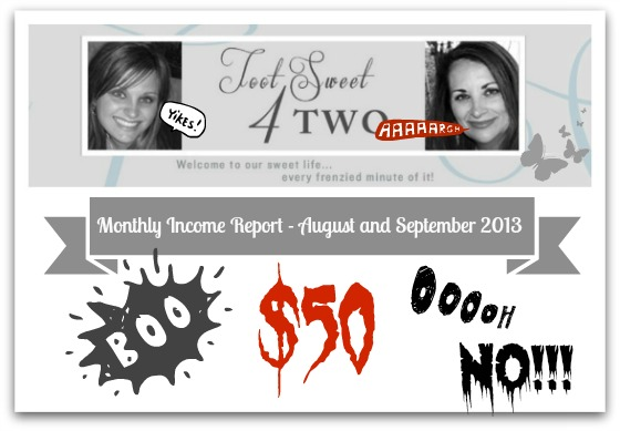 Monthly Income Report - August and September 2013