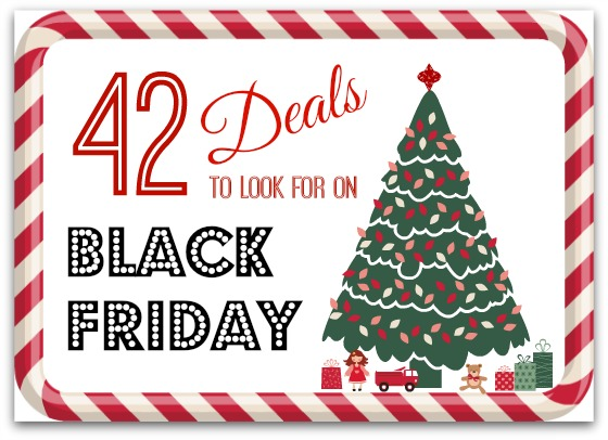 42 Deals to Look for on Black Friday cover