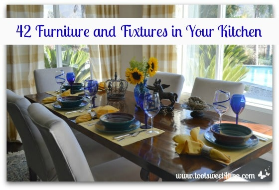 42 Furniture and Fixtures in Your Kitchen