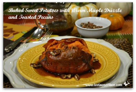 Baked Sweet Potatoes with Warm Maple Drizzled and Toasted Pecans