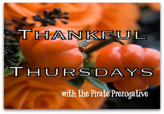 Thankful Thursdays with the Pirate Prerogative