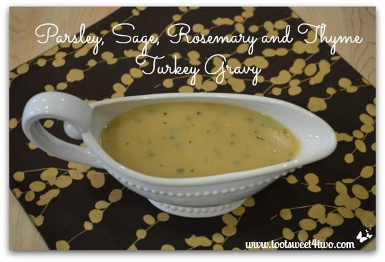 Parsley, Sage, Rosemary and Thyme Turkey Gravy in gravy boat