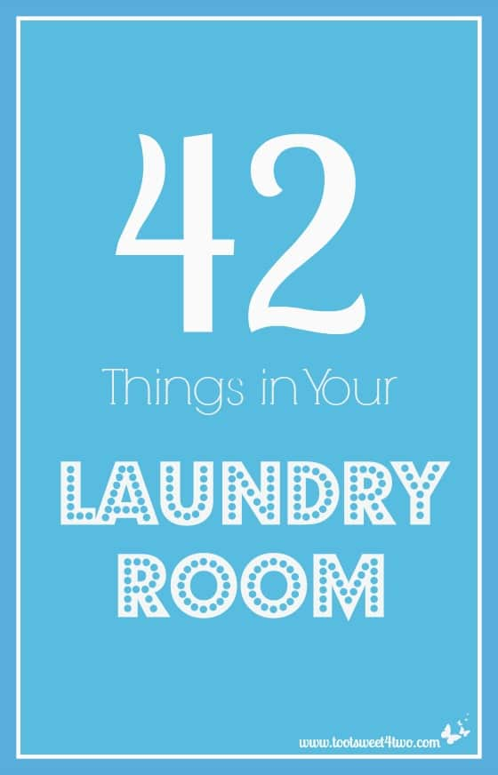 42 Things in Your Laundry Room - Pinterest