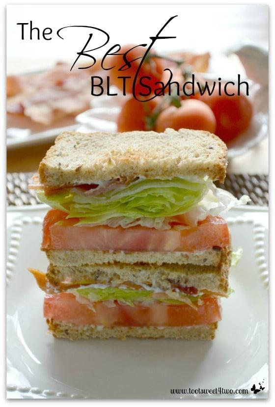 The Best BLT Sandwich Pinterest