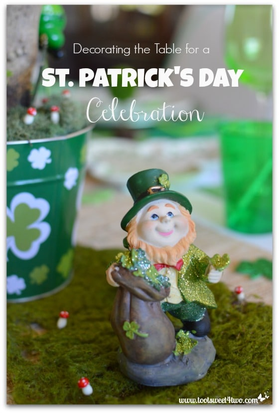 Decorating The Table For A St Patrick S Day Celebration