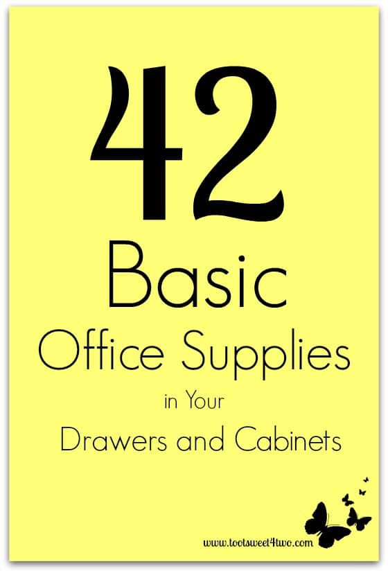 42 Basic Office Supplies in Your Drawers and Cabinets cover
