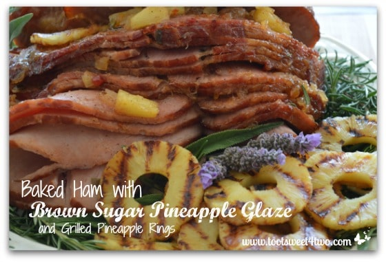 Baked Ham with Brown Sugar Pineapple Glaze and Grilled Pineapple Rings cover