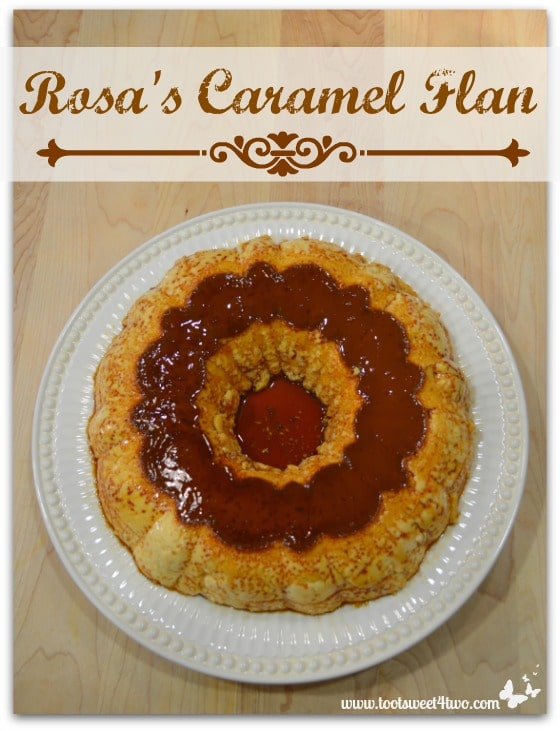 Rosa's Caramel Flan Pinterest