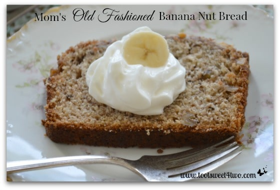 Mom's Old Fashioned Banana Nut Bread cover