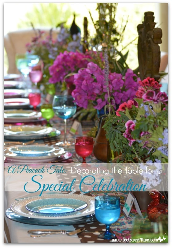 A Peacock Tale: Decorating the Table for a Special Celebration