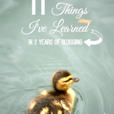 11 Things I've Learned in 2 Years of Blogging