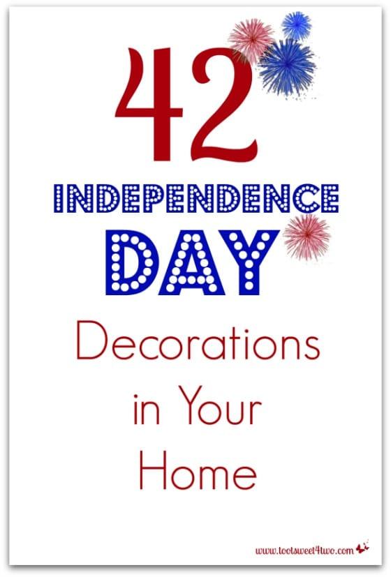 42 Independence Day Decorations in Your Home
