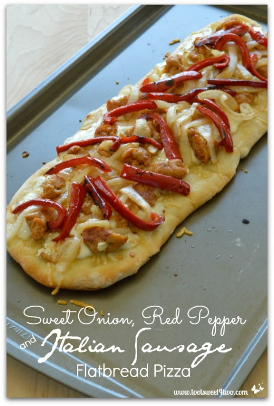 Sweet Onion, Red Pepper and Italian Sausage Flatbread Pizza - Pic 2