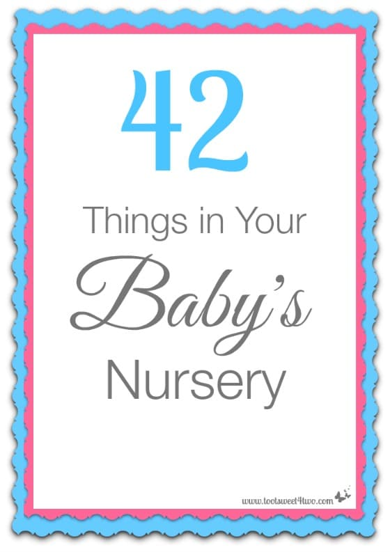 42 Things in Your Baby's Nursery cover