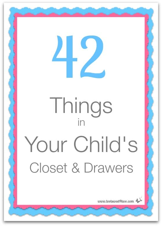 42 Things in Your Child's Closet and Drawers cover
