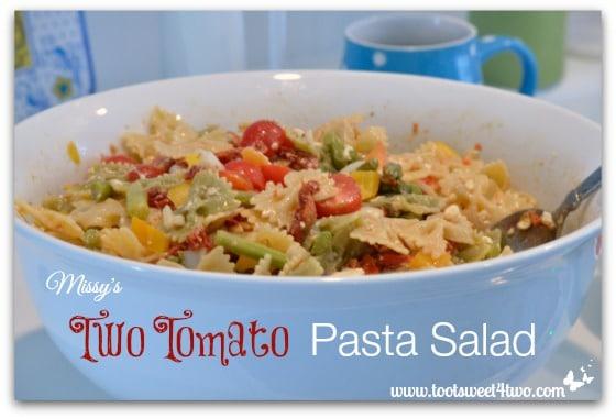 Missy's Two Tomato Pasta Salad Pic 2