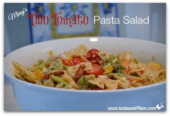Missy's Two Tomato Pasta Salad Pic 3
