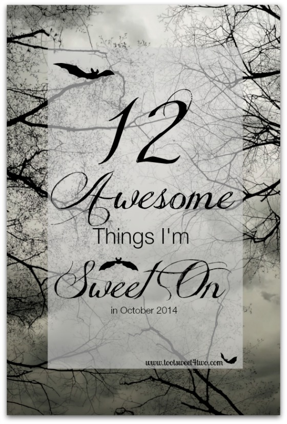 12 Awesome Things I'm Sweet On in October 2014
