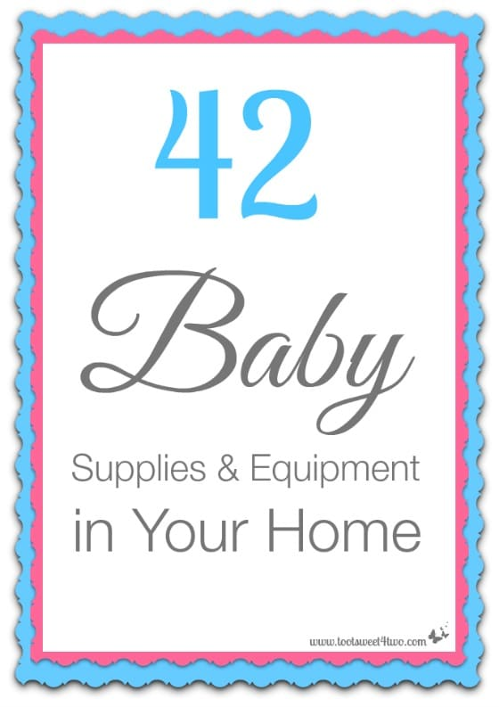 42 Baby Supplies and Equipment in Your Home cover