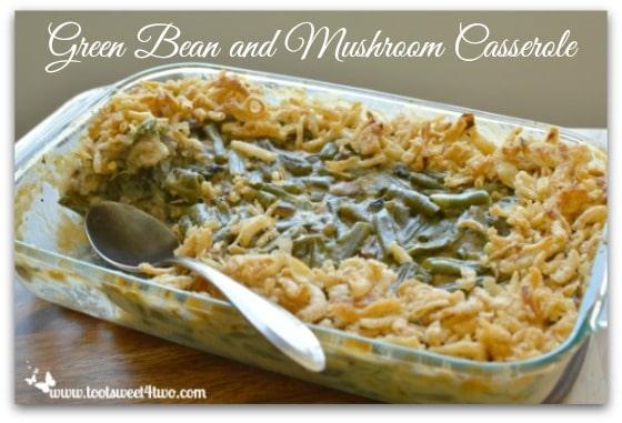 Green Bean and Mushroom Casserole Pic 2