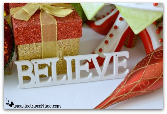 Believe sign on Christmas table