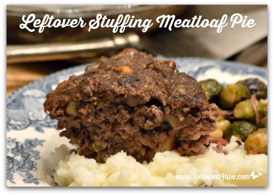 Leftover Stuffing Meatloaf Pie Pic 1