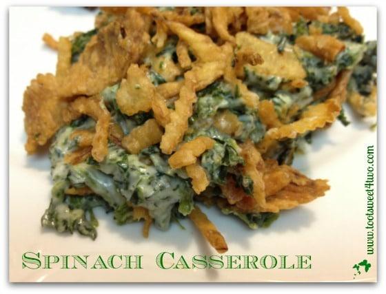 Pic 14 Spinach Casserole