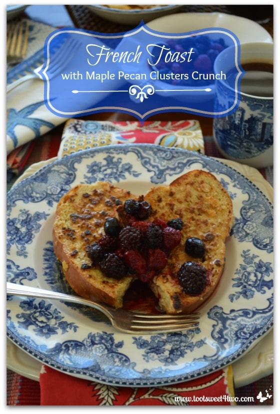 Pic 7 French Toast with Maple Pecan Clusters Crunch