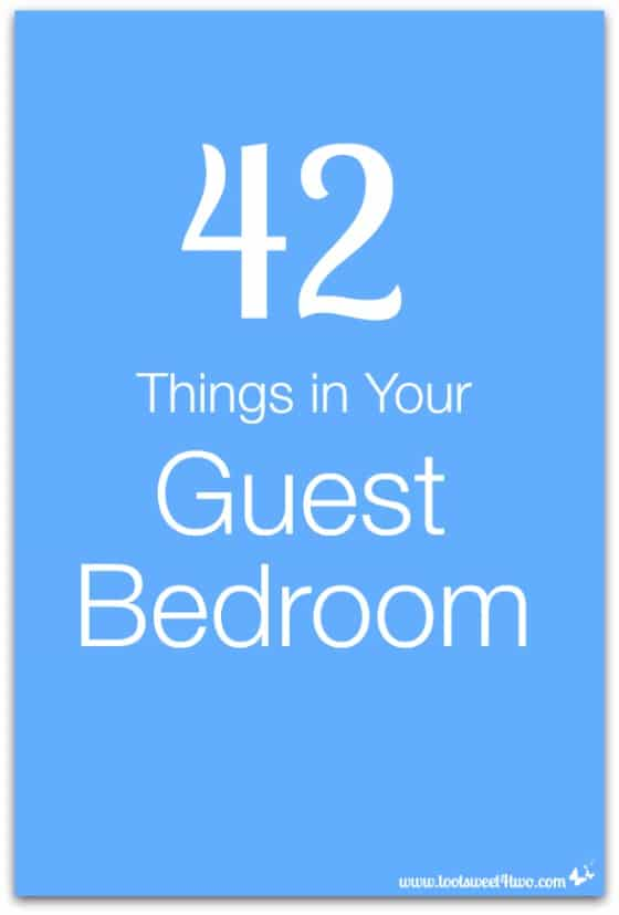 42 Things in Your Guest Bedroom cover
