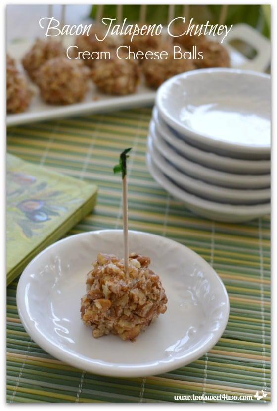 Appetizer - Bacon Jalapeno Chutney Cream Cheese Balls