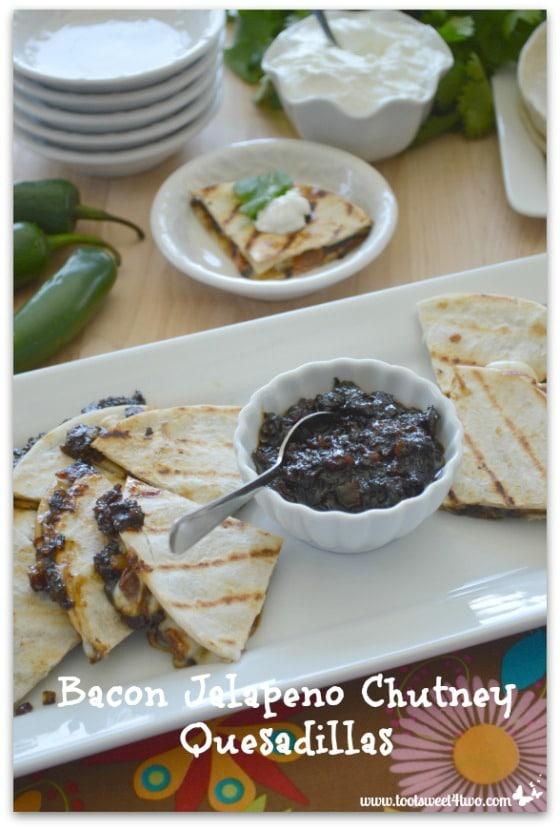 Appetizer - Bacon Jalapeno Chutney Quesadillas