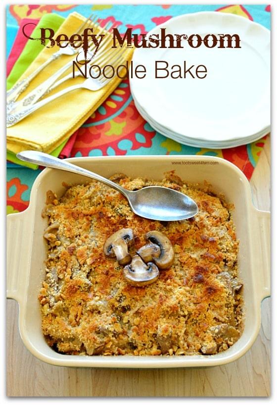 Beefy Mushroom Noodle Bake Pic 2