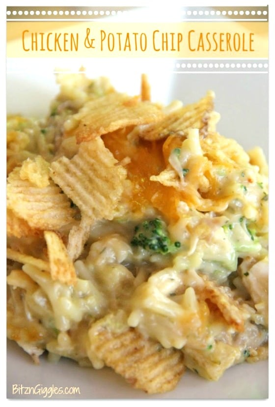 Bitz n Giggles - Chicken and Potato Chip Casserole - 14 Awesome Things