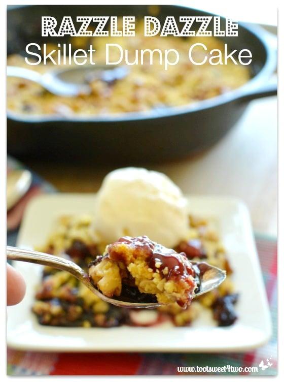 Razzle Dazzle Skillet Dump Cake - 14 Awesome Things