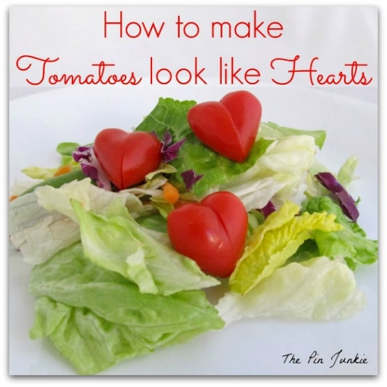 The Pin Junkie - How to Make Tomatoes Look Like Hearts