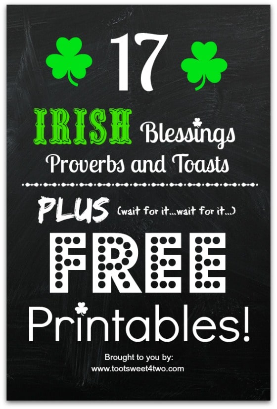 image relating to Printable Irish Blessing referred to as 17 Irish Blessings, Proverbs and Toasts as well as Free of charge Printables