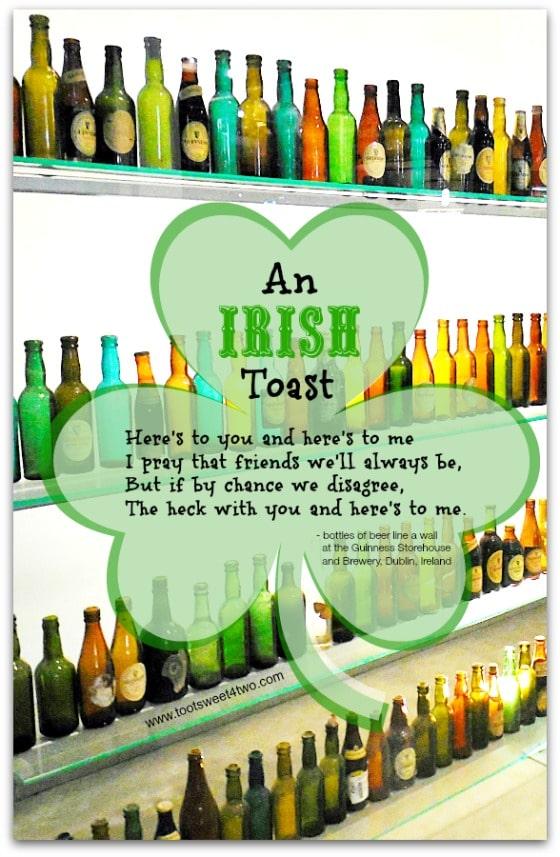 An Irish Toast - 17 Irish Blessings, Proverbs and Toasts