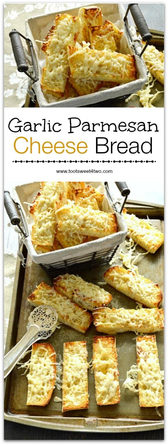 Garlic Parmesan Cheese Bread Collage