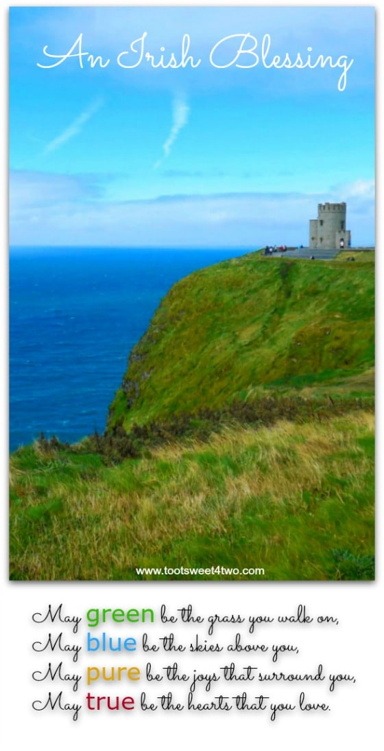 Green, Blue, Pure, True - 17 Irish Blessings, Proverbs and Toasts