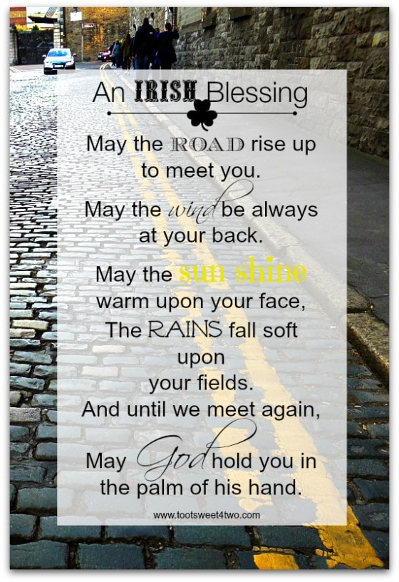 Road Rise Up to Meet You - 17 Irish Blessings, Proverbs and Toasts
