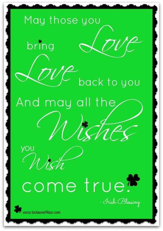 Those You Love Irish Blessing Toot Sweet 60 Two Cool Irish Proverbs About Love