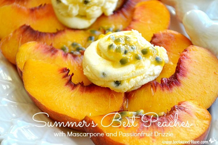 Summer's Best Peaches with Mascarpone and Passionfruit Drizzle close-up